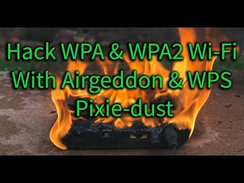 How to Hack WPA & WPA2 Wi-Fi Passwords with a Pixie-Dust
