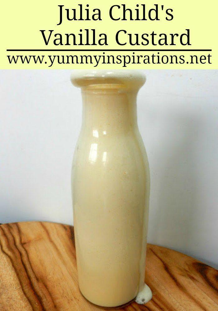 Julia Child's Vanilla Custard Recipe - The Best Custard Recipe