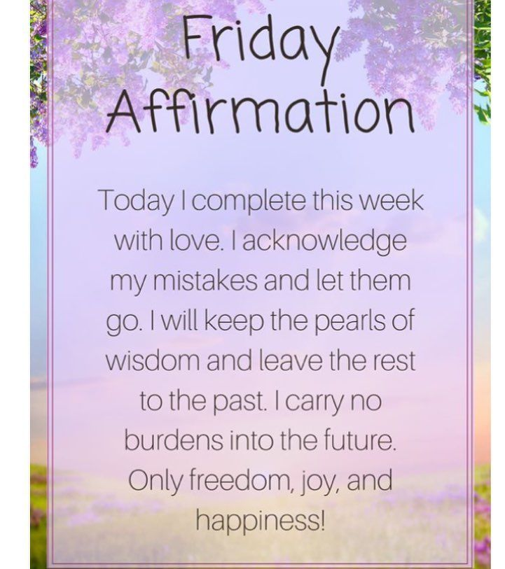 Positive Friday Quotes Pin by Liz on positive vibes | Affirmations, Positive affirmations  Positive Friday Quotes