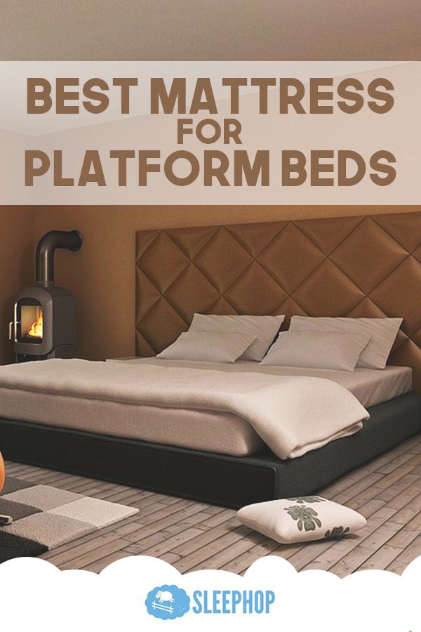 Best Mattress For Platform Bed Sleephop Blog Posts Pinterest