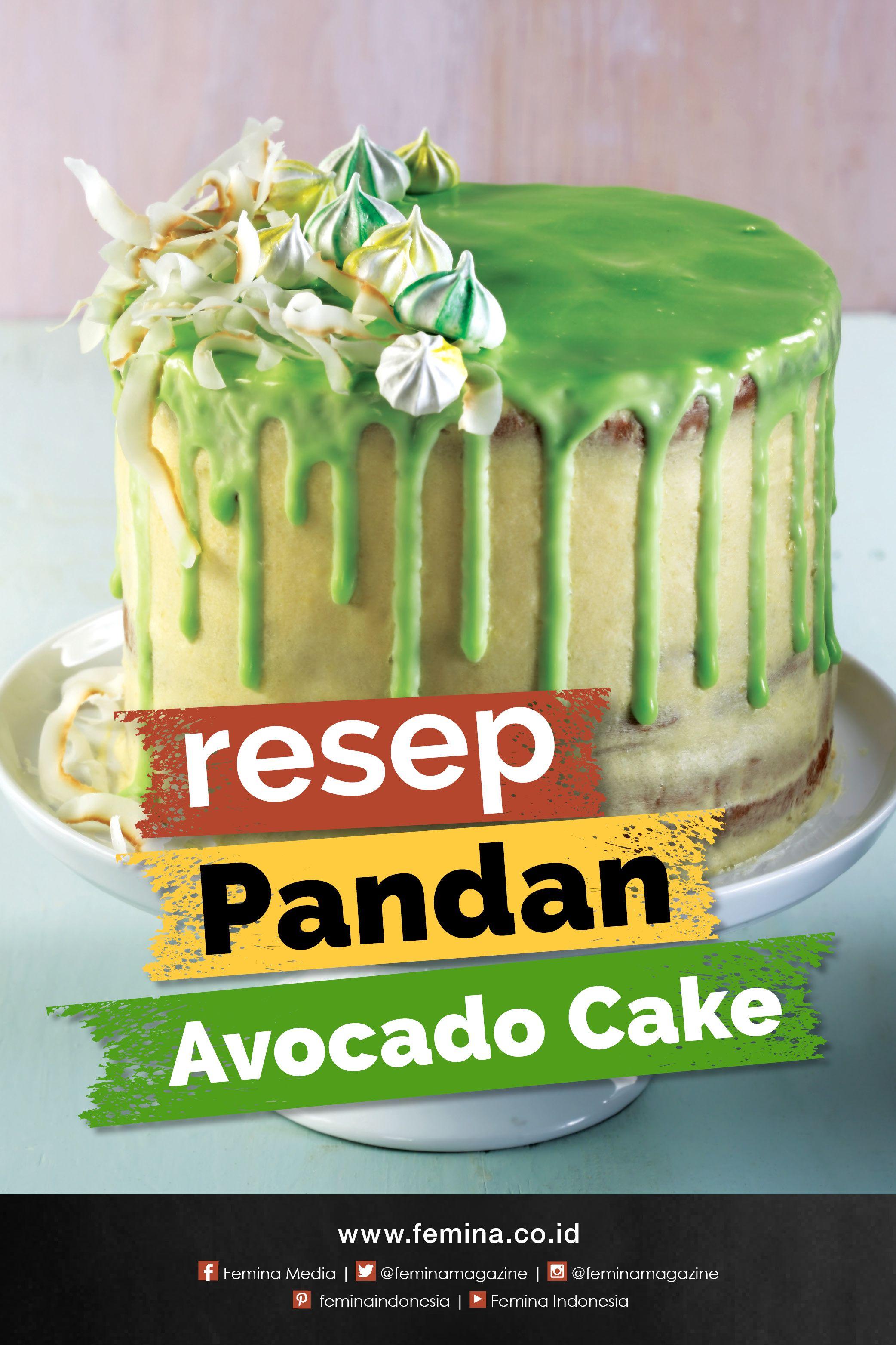 Resep Pandan Avocado Cake Resep Alpukat Hiasan