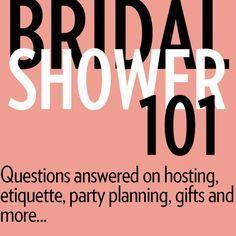 Bridal Shower 101 Hosting Etiquette Party Planning Gifts And More Simple Bridal Shower Bridal Shower Bachelorette Party Ideas Bridal Shower Planning