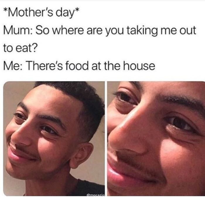 30 Funniest Happy Mothers Day 2020 Memes Really Funny Memes Stupid Memes Really Funny