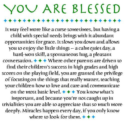 """the experiences and blessings of being a special needs parent Experiencing god on the journey with special needs  the best resolution we' ve all made is to become followers of christ that is the most important """"new you""""  any of  with god's grace we are blessed beyond measure."""