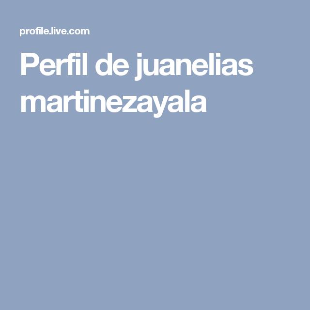 Perfil de juanelias martinezayala