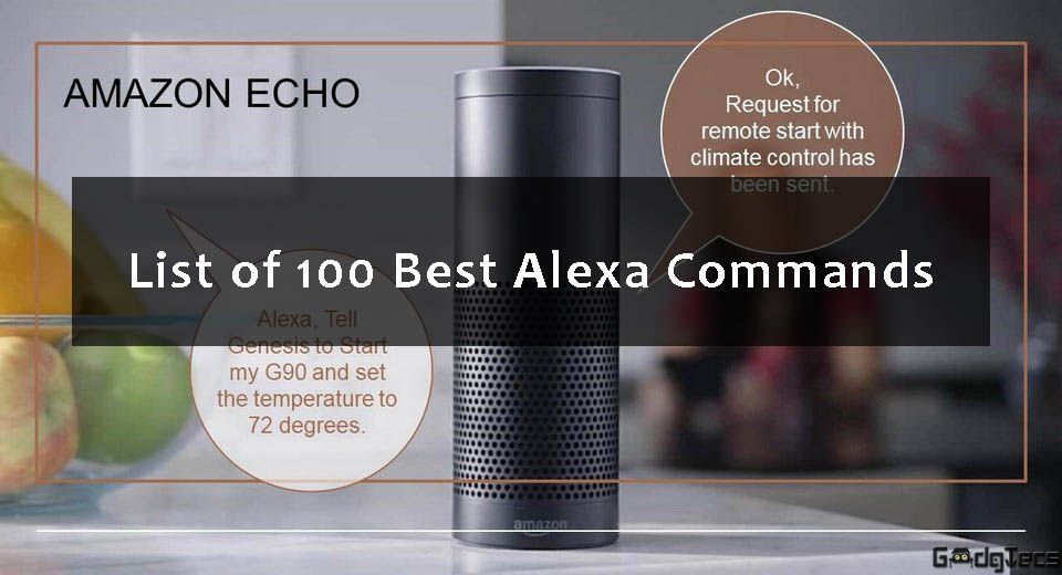 picture relating to Printable List of Alexa Commands named Record of 100 Suitable Alexa Instructions Good Household Recommendations Alexa