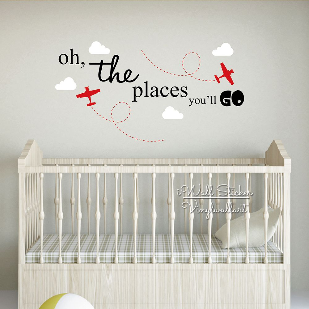 The Places You Will Go Wall Sticker Baby Nursery Quotes Wall Decal Children  Room Airplane Wall Part 80
