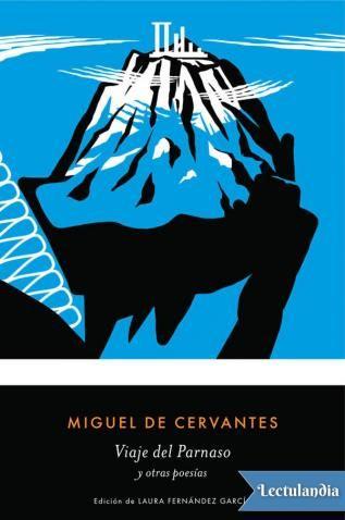 El presente volumen recoge la producción poética exenta de Miguel de Cervantes, es decir, el grueso de su lírica que no incluyó en novelas y obras teatrales. Destaca, de toda ella, el único poema narrativo del autor, que da título al libro, una su...