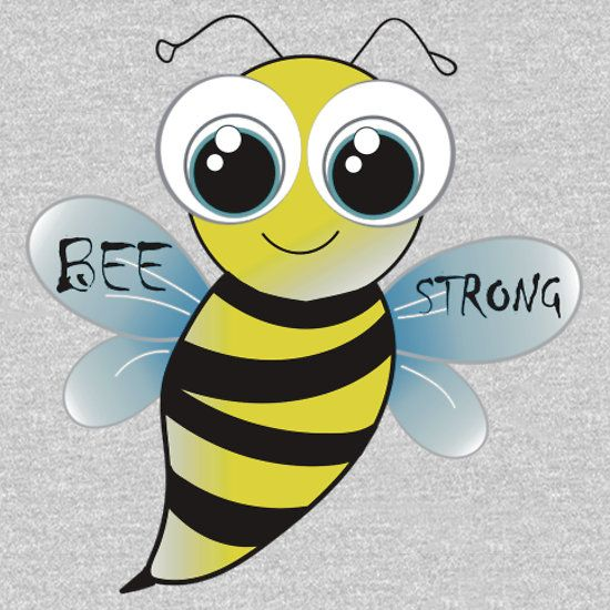Be Strong Cute Bee Animal Cartoon Essential T Shirt By Sago Design In 2021 Cute Bee Bee Clipart Insect Clipart