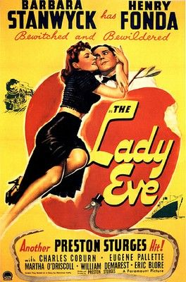 The Lady Eve starring Barbara Stanwyck and Henry Fonda