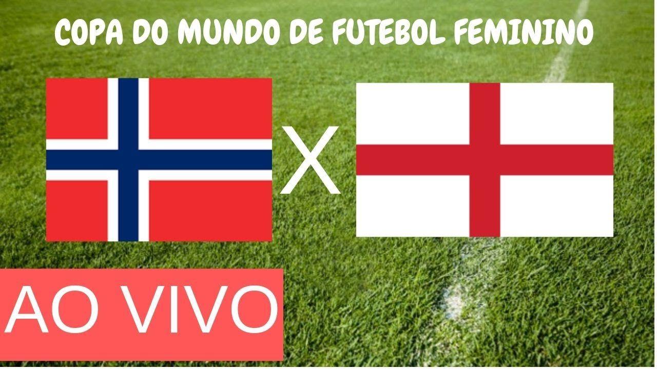 Assistir Noruega X Inglaterra Ao Vivo 27 06 2019 Sem Travar Hd