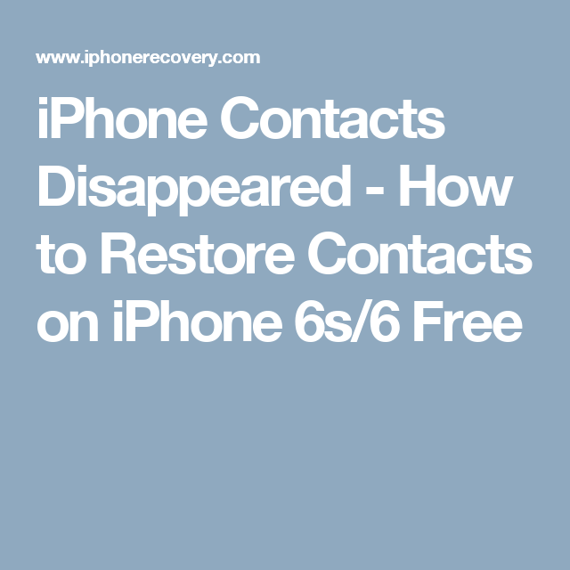iPhone Contacts Disappeared - How to Restore Contacts on