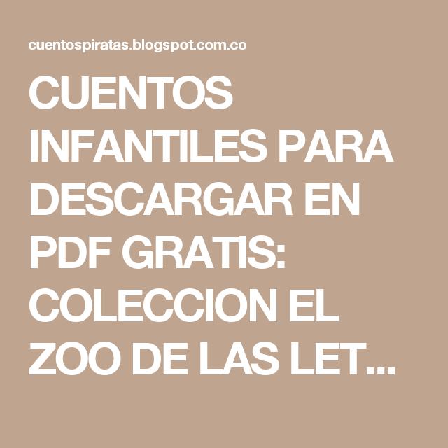 Cuentos Infantiles Para Descargar En Pdf Gratis Coleccion El Zoo De Las Letras Bruño Cuentos Cuentos Infantiles Pdf Cuento Infantiles