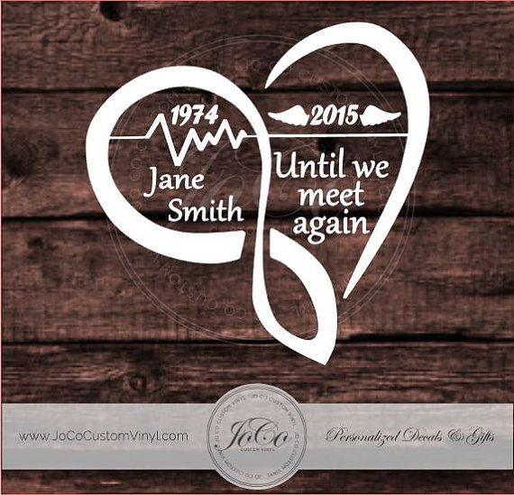 In loving memory of memorial vinyl car decal personalized infinity heart decal with wings until we meet again