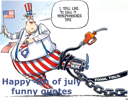 Independence Day Funny Quotes