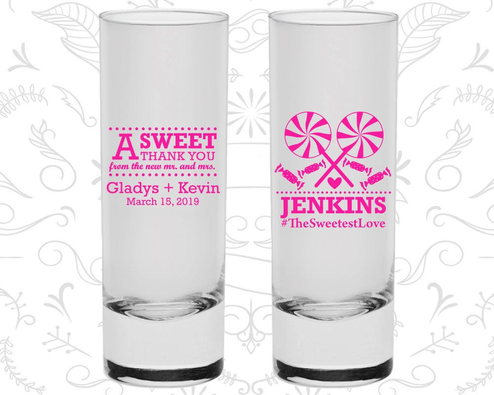 The Sweetest Love, Wedding Favor Shooter Glass, A Sweet Thank You ...