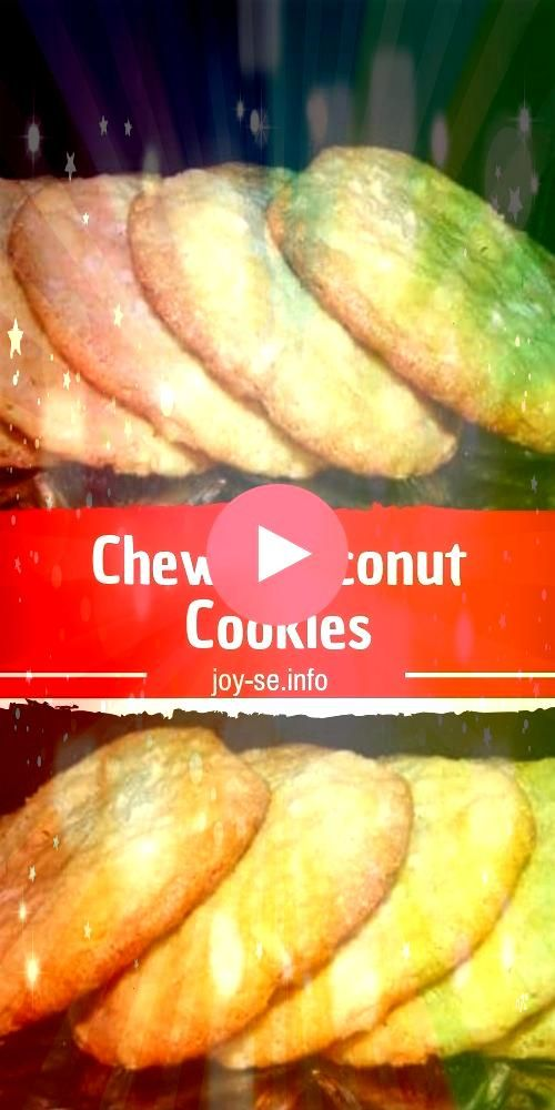 Coconut Cookies The Best Cookies On the Block Believe me This Chewy Coconut Cookies is an excellent side dish I like to prepare this for Thanksgiving of course However I...
