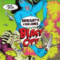 David Guetta Kaz James Blast Off Teaser David Guetta David Music Pictures