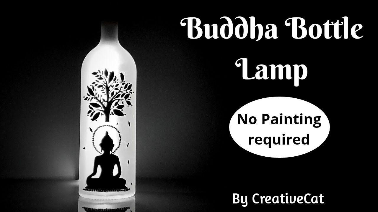 Buddha Bottle Lamp Bottle Art Wine Bottle Craft Art And Craft