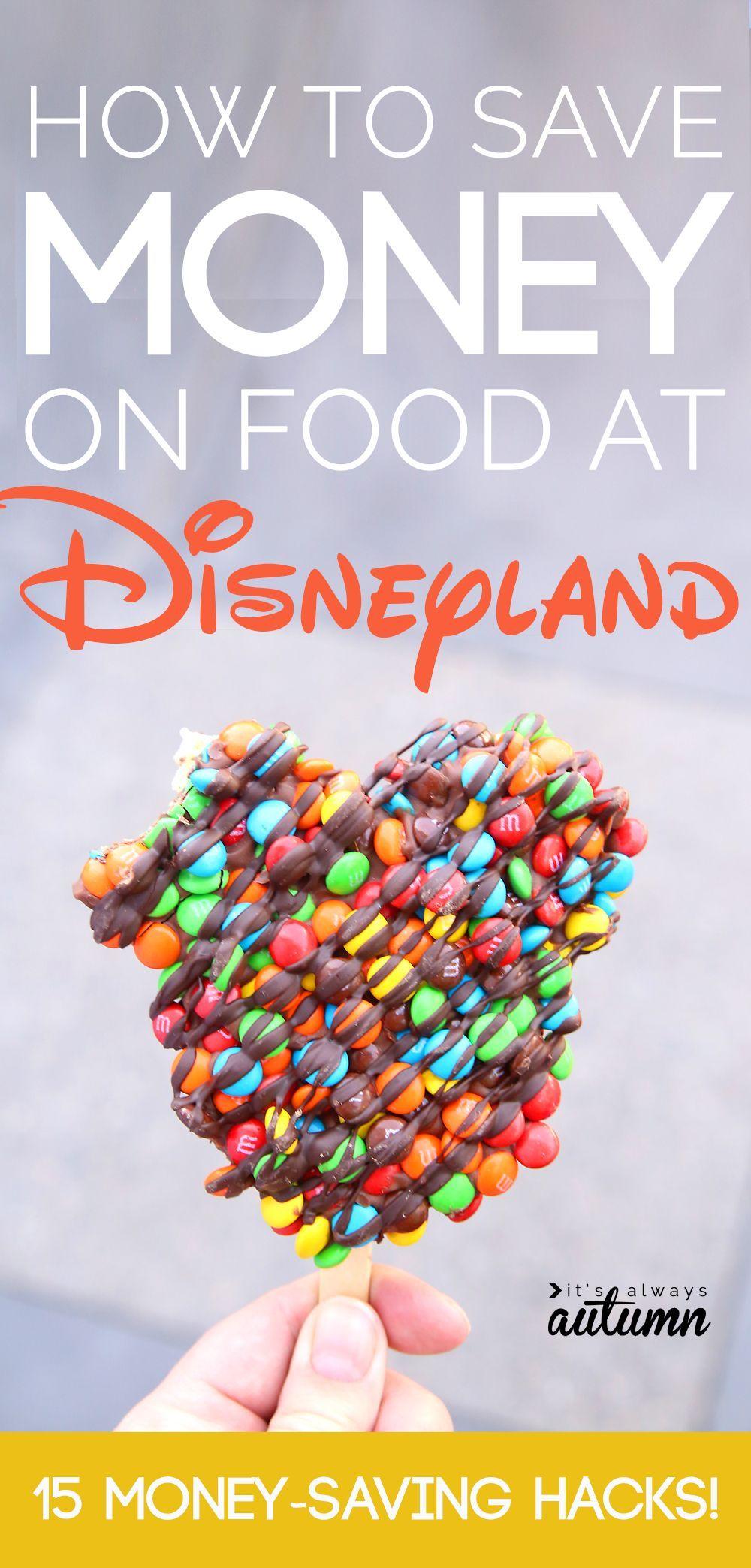 best hacks for saving money on food at Disneyland #disneylandfood
