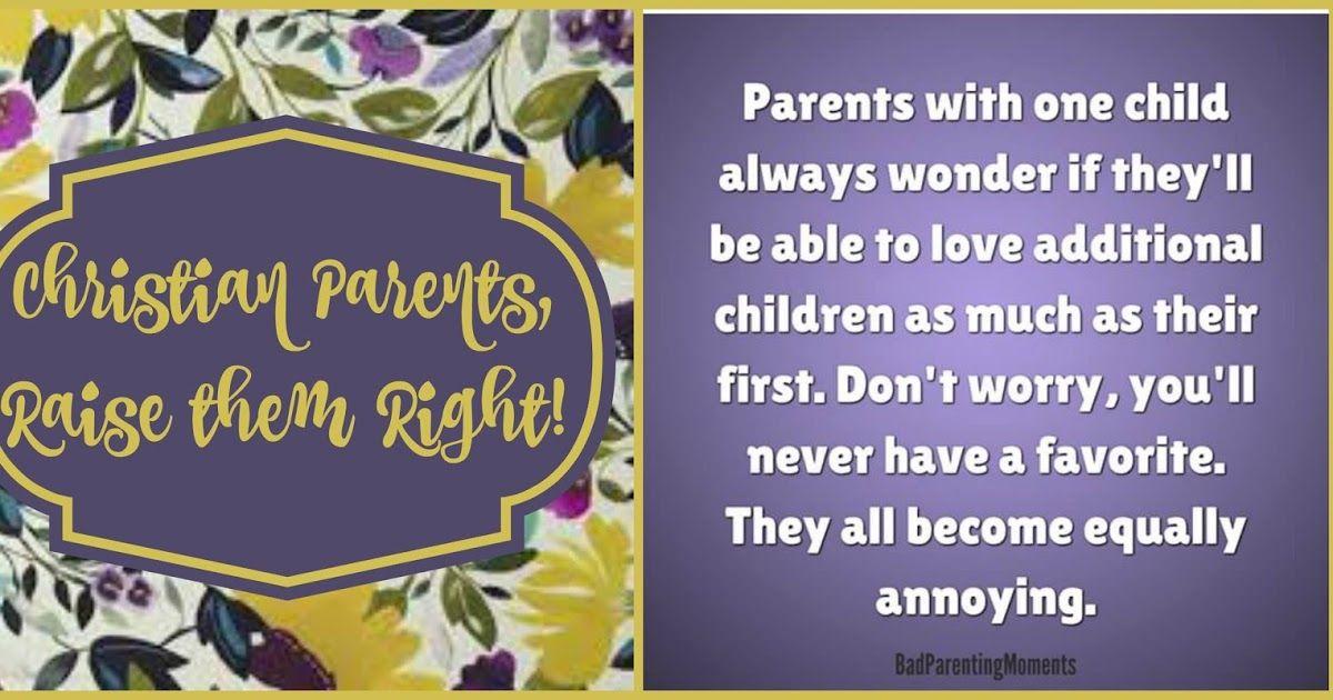 Christian Parents Christian Parenting Memes Christian Jokes Christian Jokes Christian Parenting Parenting Memes