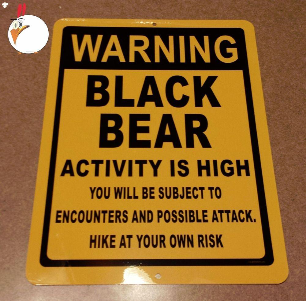 WARNING BLACK BEARS, Sign, bears, fishing, warning, black bears ...