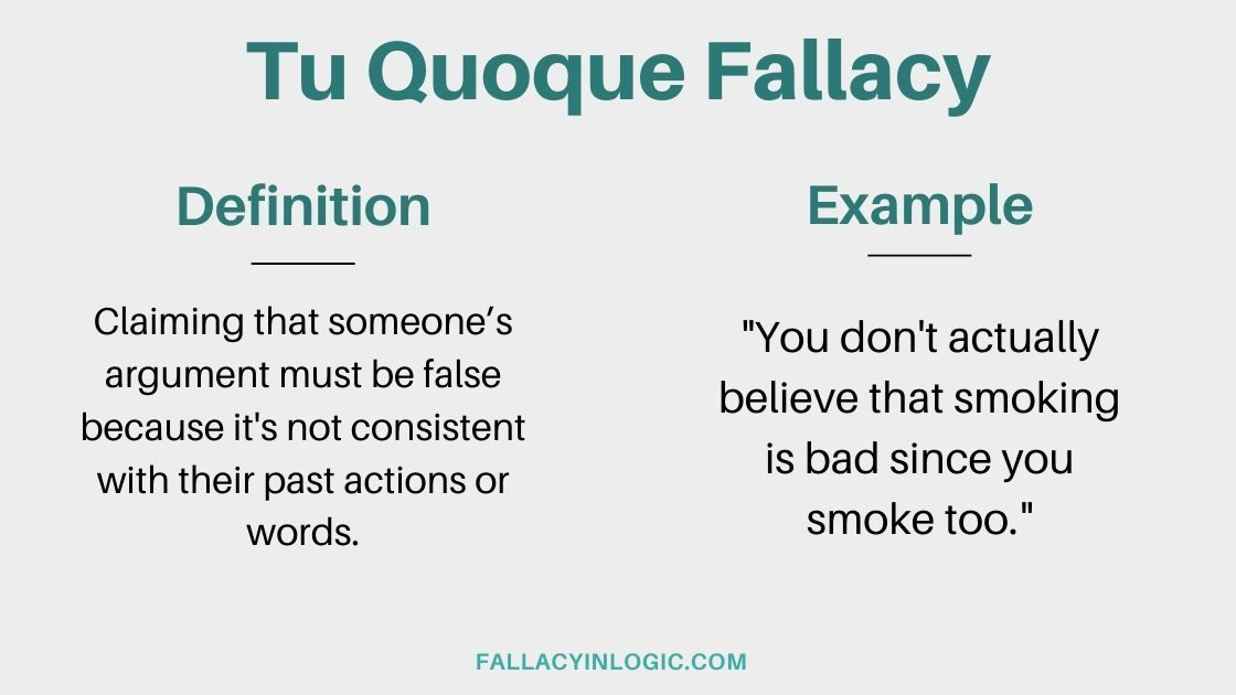 What Is Tu Quoque Fallacy Ad Hominem Logical Fallacies Fallacy Definition Ad Hominem