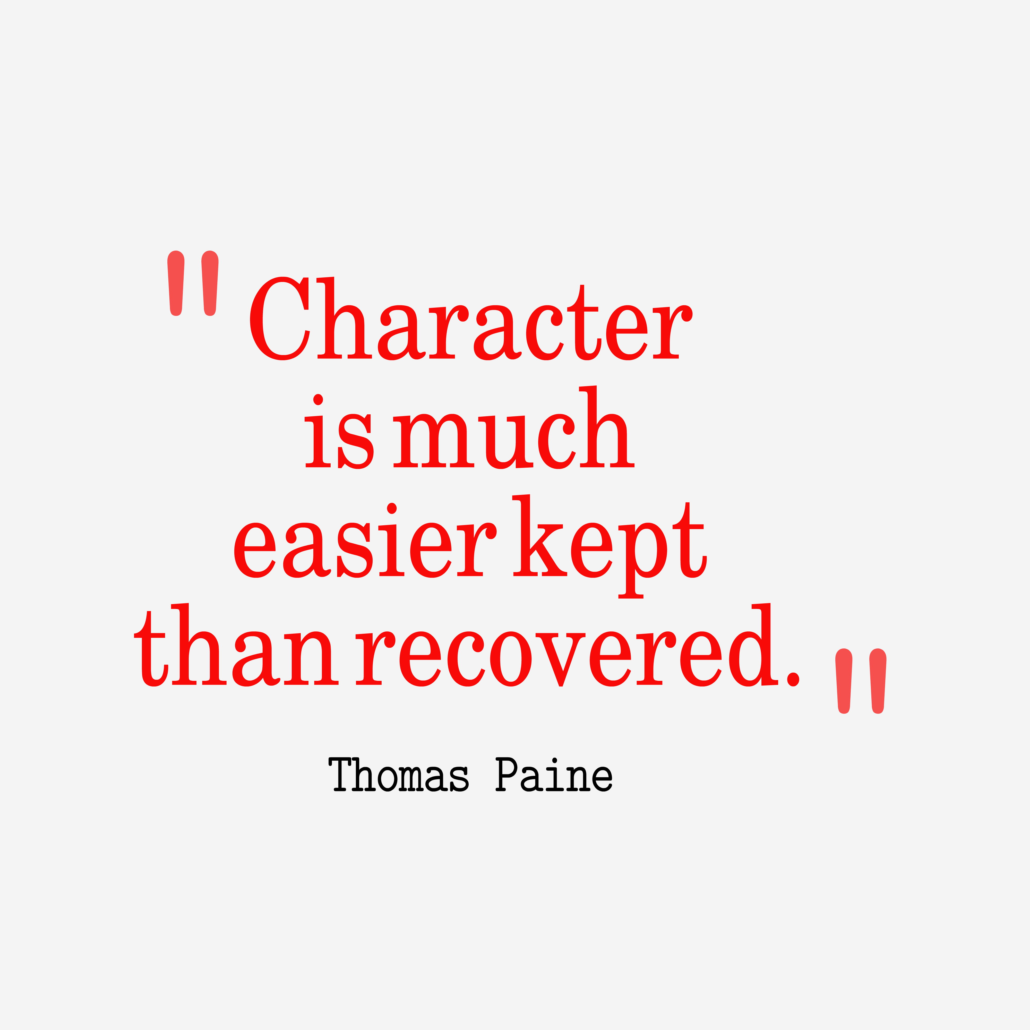 Quotes On Character Characterismucheasierkept__Quotesbythomaspaine71 4000 .