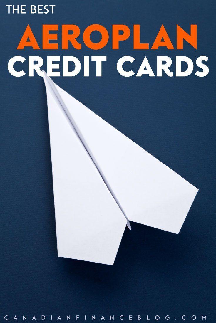 Aeroplan Credit Card Guide The Best Aeroplan Credit Cards