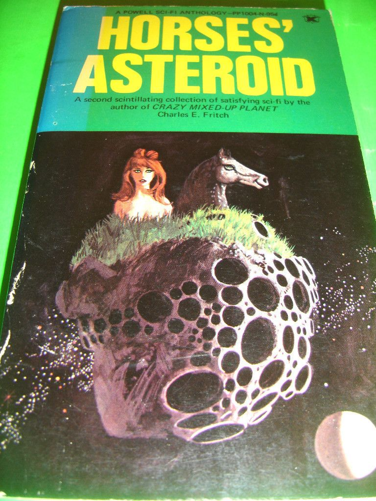 HORSES ASTEROID ~ BY CHARLES E. FRITCH ~ 1970 SF PB BOOK