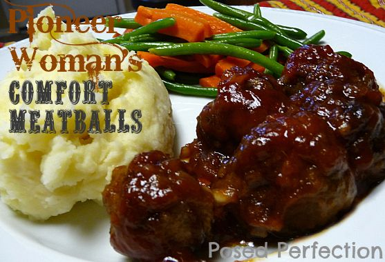 Posed Perfection: PW's Comfort Meatballs~ A love story