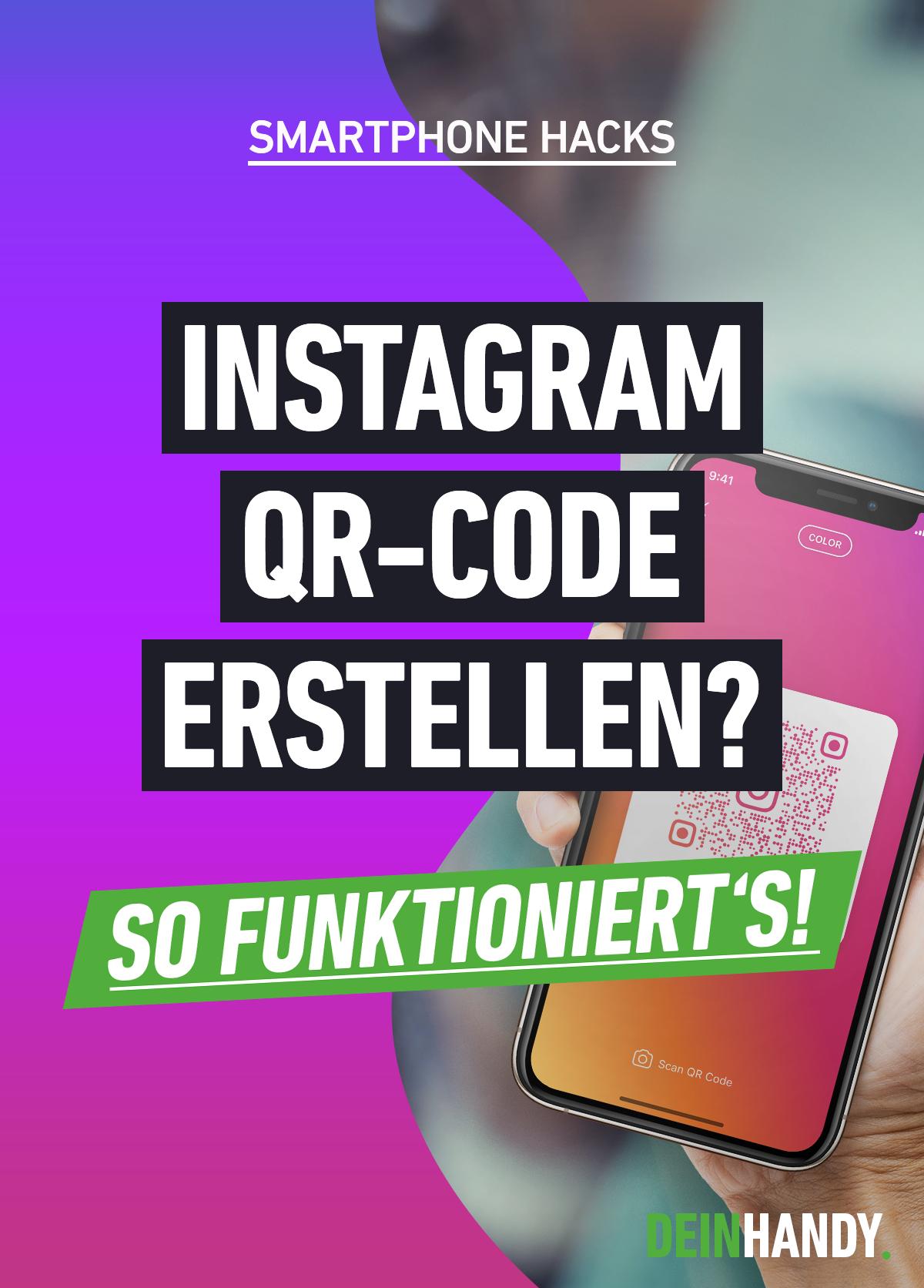 Instagram Qr Code Erstellen Und Scannen So Funktioniert S Qr Code Erstellen Qr Code Instagram
