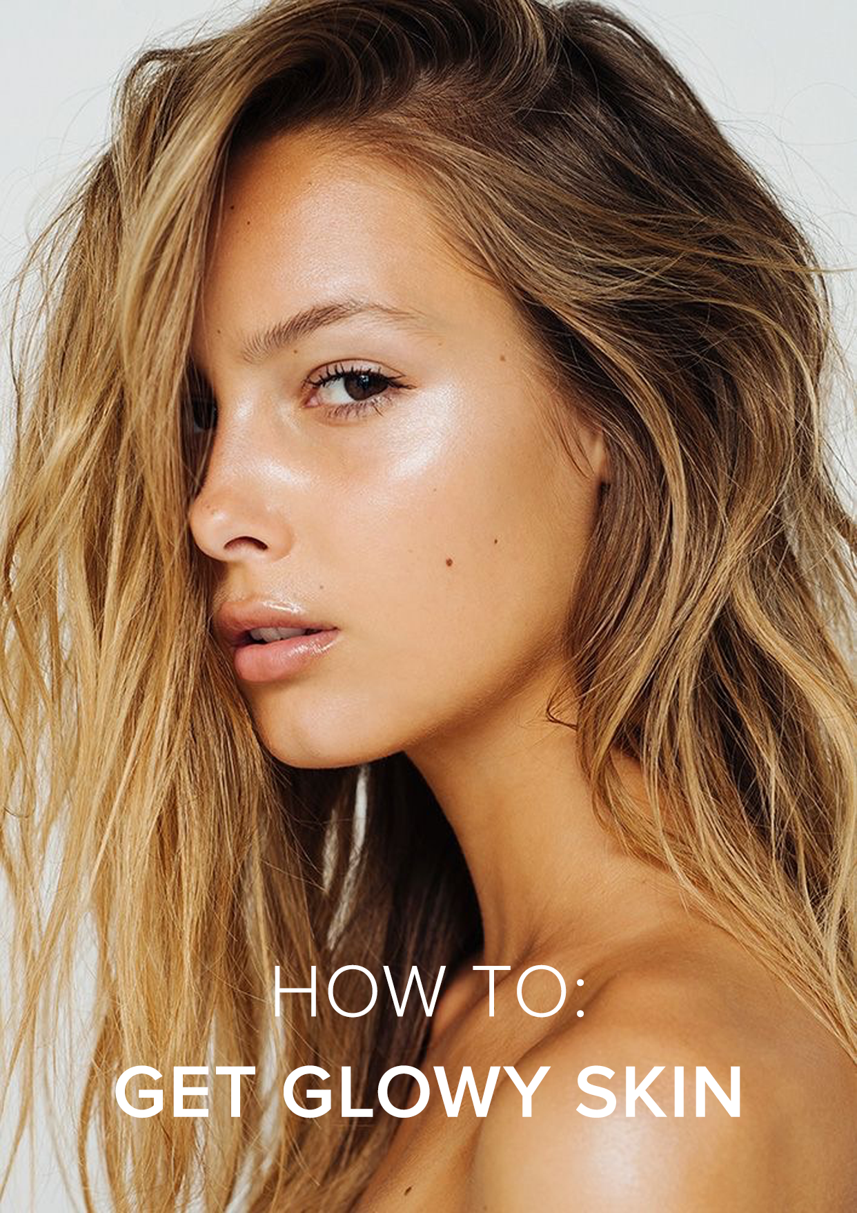 How To Get Glowy Skin Glowy skin, Flawless skin, Beauty