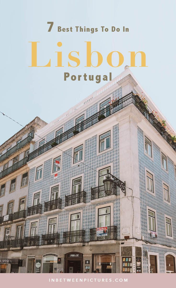 The Perfect Lisbon Itinerary: 2 Days in Lisbon, Portugal | In Between Pictures