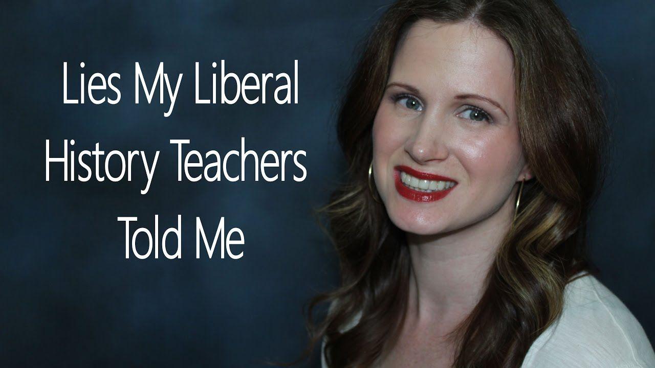 Lies My Liberal History Teachers Told Me