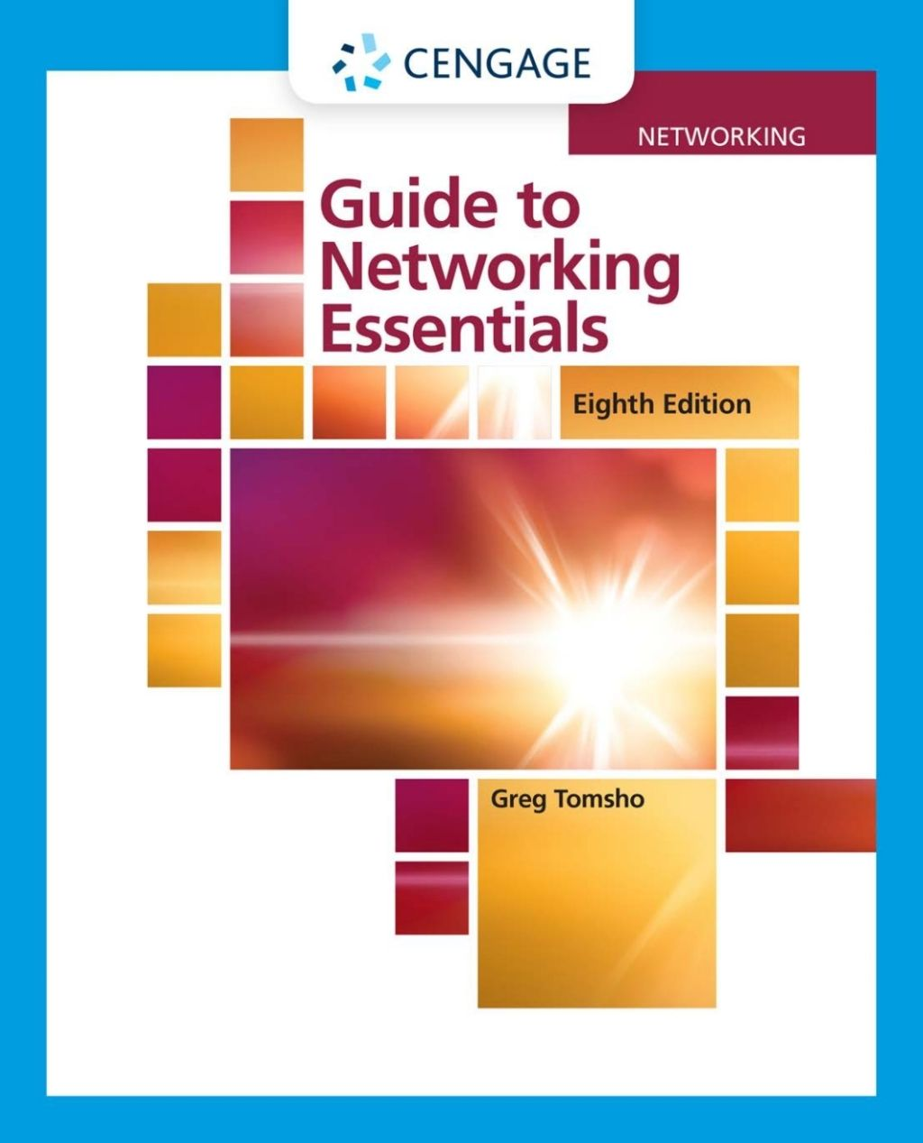 Guide To Networking Essentials 8th Edition Ebook Rental In 2021 Buy Ebook Ebook Cengage Learning
