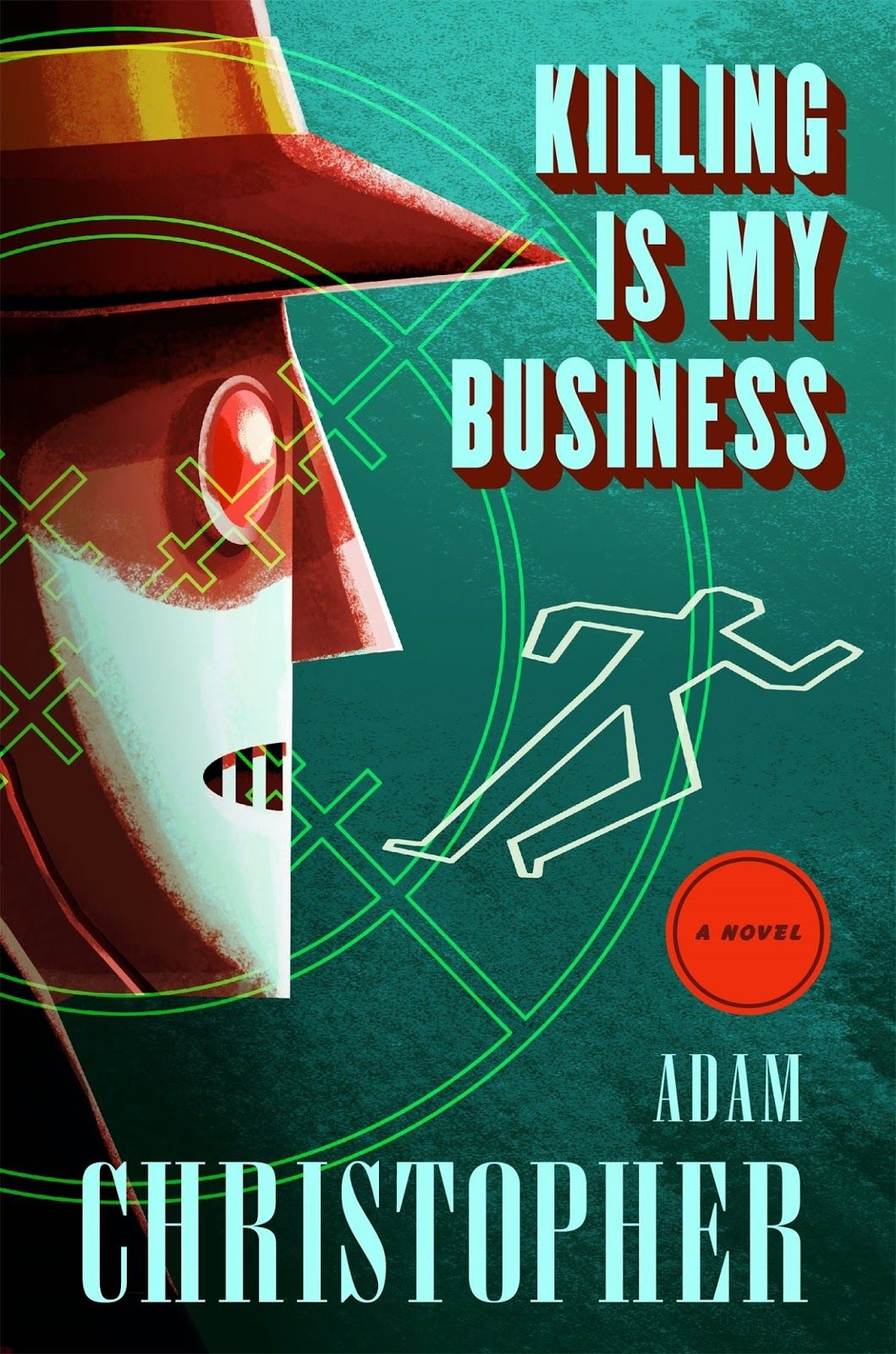 Cover design by Will Staehle .   While contemplating the imminent release, in late July, of Killing Is My Business  (Tor), Adam Christopher...