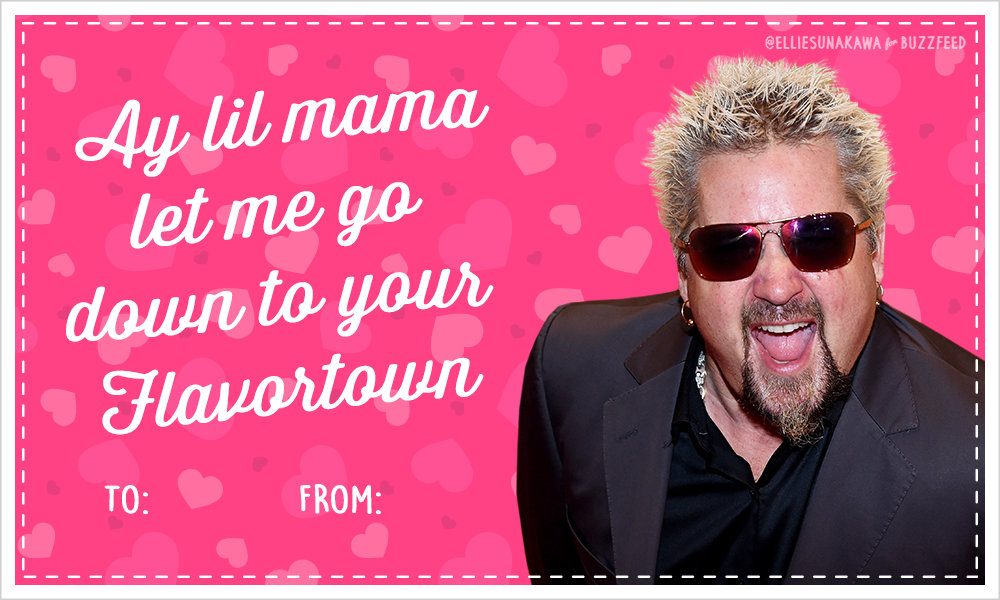 10 Guy Fieri Valentines Guaranteed To Get You Some Triple ...