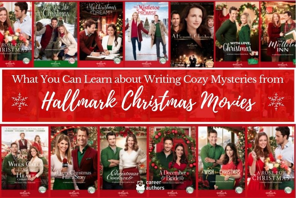 What You Can Learn About Writing Cozy Mysteries From Hallmark Christmas Movies Hallmark Christmas Movies Christmas Movies Cozy Mysteries