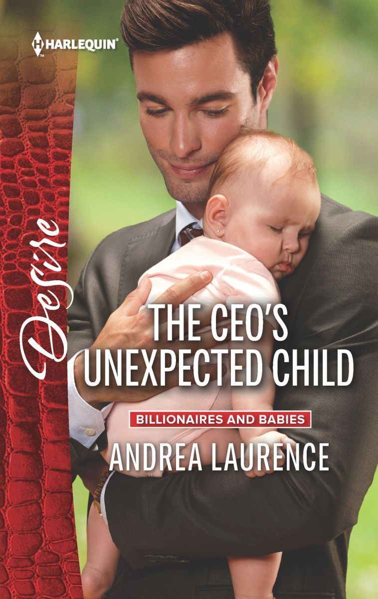 Andrea Laurence - The CEO's Unexpected Child / #awordfromJoJo #ContemporaryRomance #AndreaLaurence