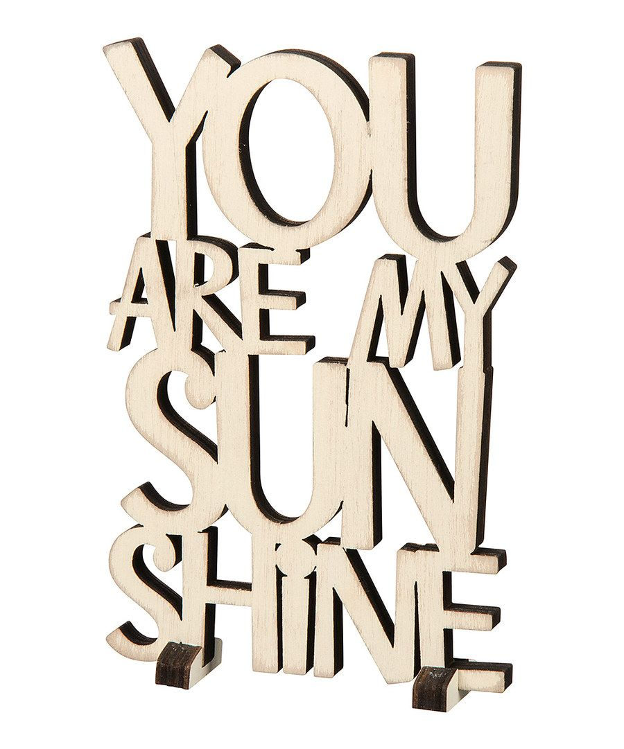 Look at this 'You Are My Sunshine' Word Art Décor on #zulily today!