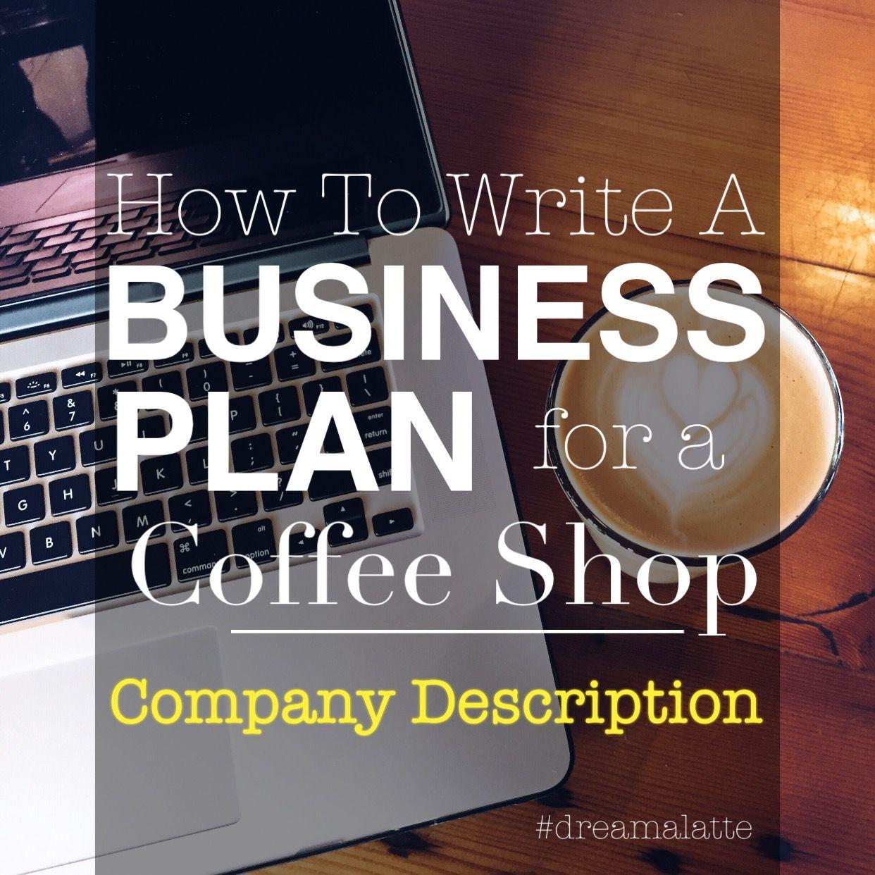 Coffee shop business plan company description coffee shop how to write a company description for a coffee shop business plan dreamalatte cheaphphosting Gallery
