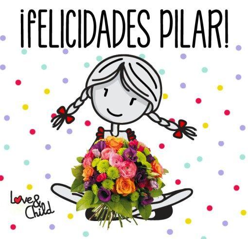 Felicidades Pilar Felicitaciones De Santo Gratis Imagenes De Feliz Santo Felicidades En Tu Cumpleaños