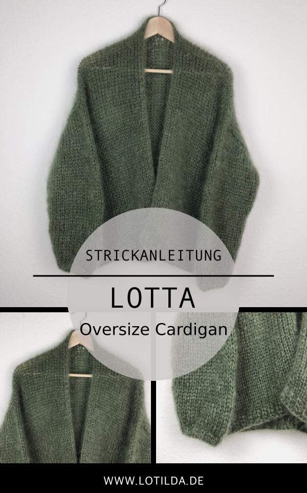 Strickanleitung LOTTA Oversize Cardigan - Strickjacke mit Halsblende #knitting
