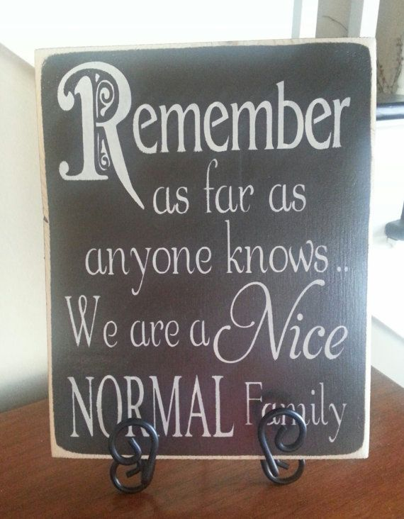 Remember as far as anyone knows we are a by BetterSaidWithASign, $13.00