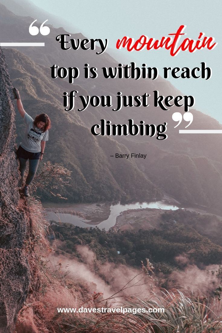 Best Climbing Quotes 50 Inspiring Quotes About Climbing