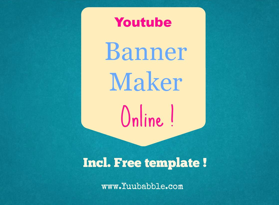 Youtube Banner Maker tutorial with FREE template. Learn here http ...