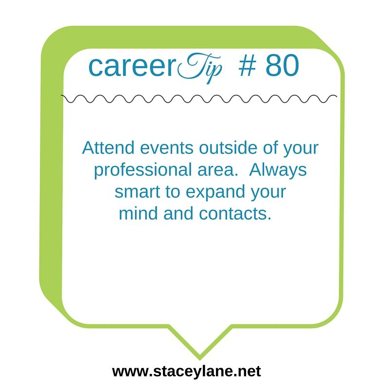 Career tip 80 attend events outside of your professional