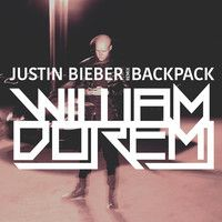 Justin Bieber - Backpack (William Doremi Remix) by William Doremi on SoundCloud