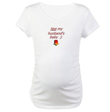 f590b5c69bd07 T-shirts for hotwives: Not my husband's baby.   Tshirts for hotwives ...